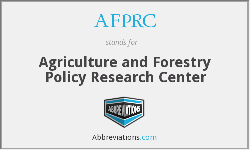 AFPRC - Agriculture and Forestry Policy Research Center