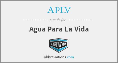 APLV - Agua Para La Vida