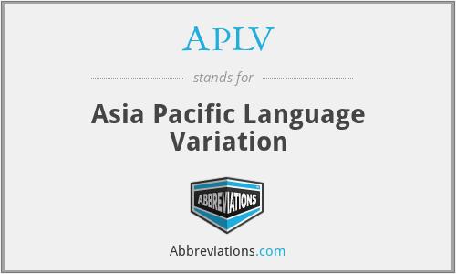 APLV - Asia Pacific Language Variation