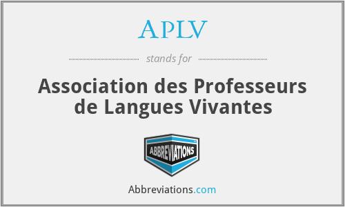 APLV - Association des Professeurs de Langues Vivantes