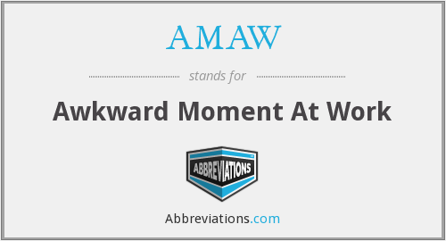 What does AMAW stand for?