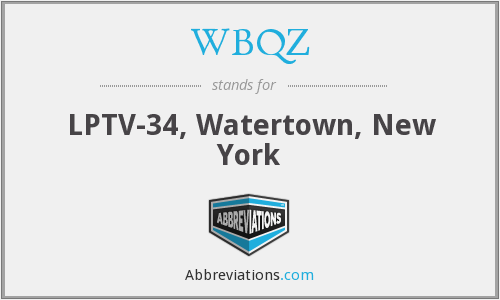 WBQZ - LPTV-34, Watertown, New York