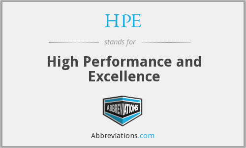 HPE - High Performance and Excellence