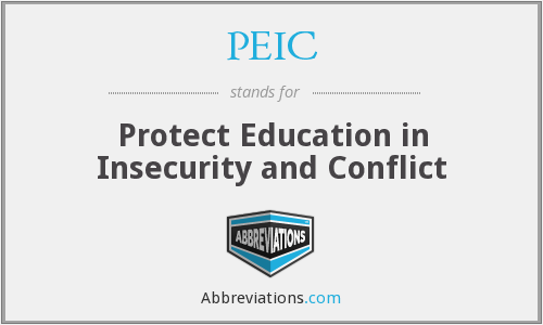 PEIC - Protect Education in Insecurity and Conflict