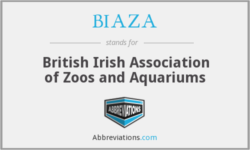 BIAZA - British Irish Association of Zoos and Aquariums