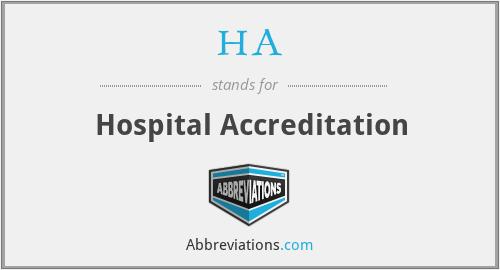 HA - Hospital Accreditation