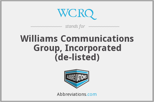What does WCRQ stand for?
