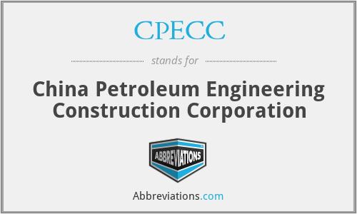 CPECC - China Petroleum Engineering Construction Corporation