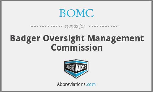 BOMC - Badger Oversight Management Commission
