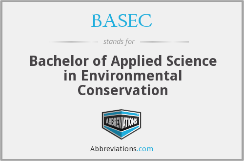 BASEC - Bachelor of Applied Science in Environmental Conservation