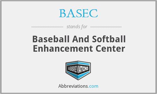 BASEC - Baseball And Softball Enhancement Center