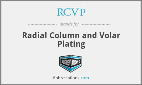 RCVP - Radial Column and Volar Plating