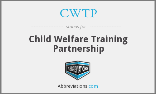 CWTP - Child Welfare Training Partnership