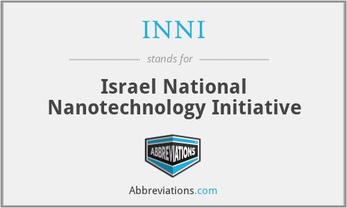 INNI - Israel National Nanotechnology Initiative
