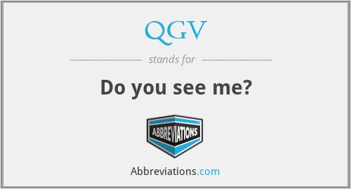 QGV - Do you see me?