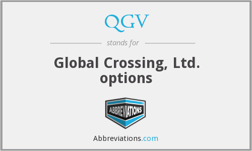 QGV - Global Crossing, Ltd. options