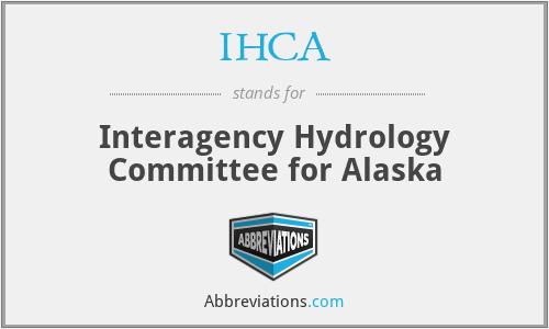 IHCA - Interagency Hydrology Committee for Alaska