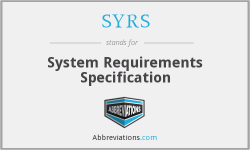 SYRS - System Requirements Specification