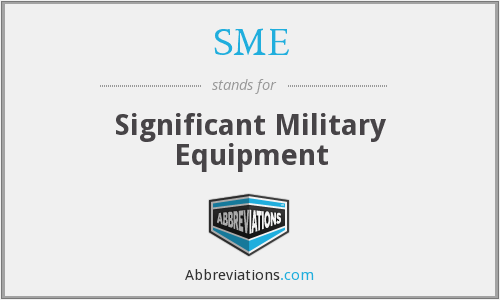 SME - Significant Military Equipment