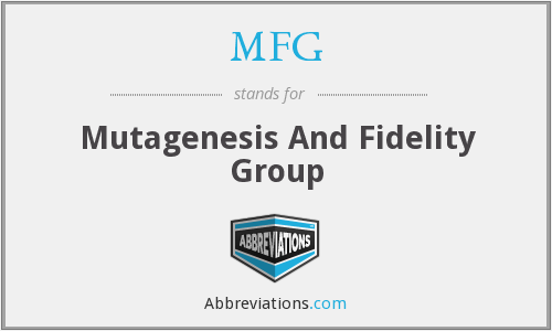 MFG - Mutagenesis And Fidelity Group