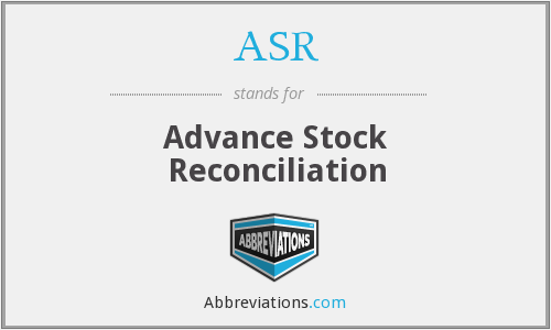 ASR - Advance Stock Reconciliation