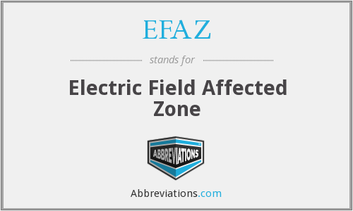 EFAZ - Electric Field Affected Zone