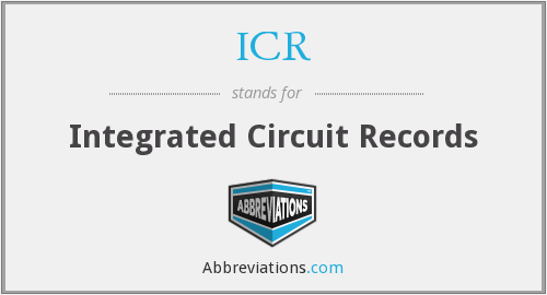 ICR - Integrated Circuit Records