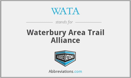 WATA - Waterbury Area Trail Alliance