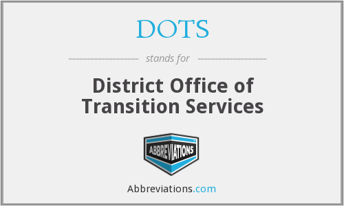 DOTS - District Office of Transition Services