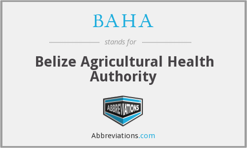 BAHA - Belize Agricultural Health Authority