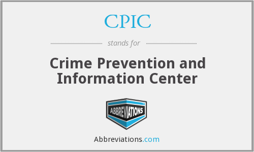 CPIC - Crime Prevention and Information Center