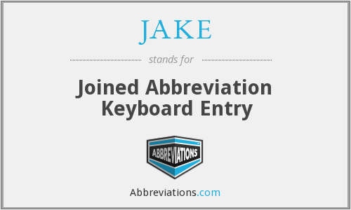 JAKE - Joined Abbreviation Keyboard Entry
