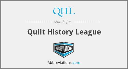QHL - Quilt History League