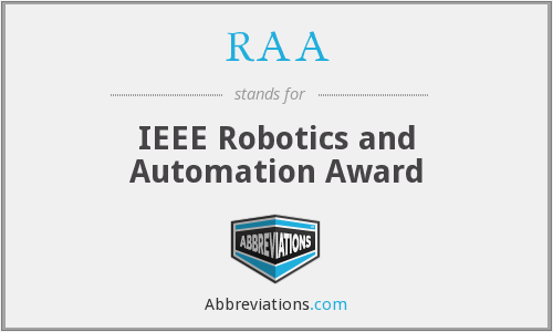 RAA - IEEE Robotics and Automation Award