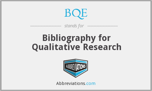 BQE - Bibliography for Qualitative Research