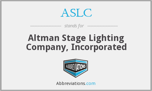 ASLC - Altman Stage Lighting Company, Inc.