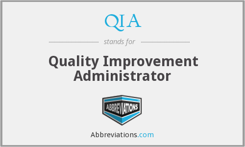 QIA - Quality Improvement Administrator