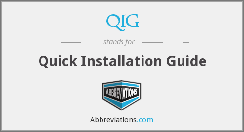 What does QIG stand for?