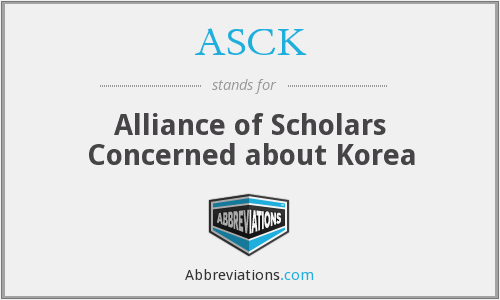 ASCK - Alliance of Scholars Concerned about Korea
