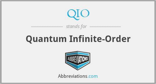 QIO - Quantum Infinite-Order