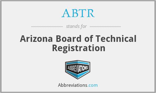ABTR - Arizona Board of Technical Registration