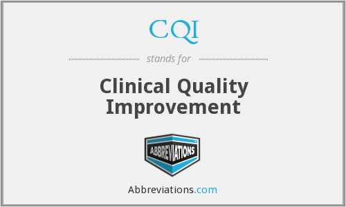 CQI - Clinical Quality Improvement