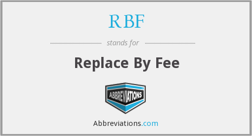RBF - Replace By Fee