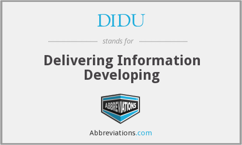 What does DIDU stand for?