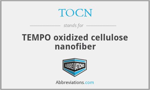 TOCN - TEMPO oxidized cellulose nanofiber