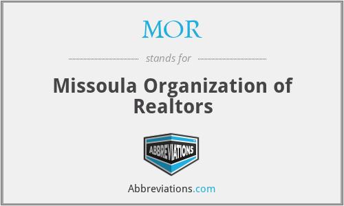 MOR - Missoula Organization of Realtors