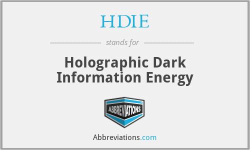 HDIE - Holographic Dark Information Energy
