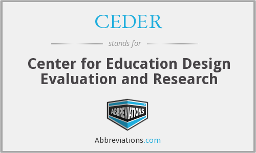 What does CEDER stand for?