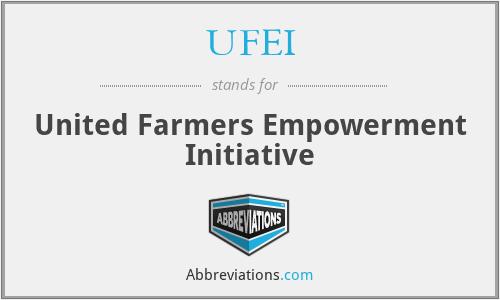 UFEI - United Farmers Empowerment Initiative