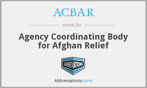 ACBAR - Agency Coordinating Body for Afghan Relief